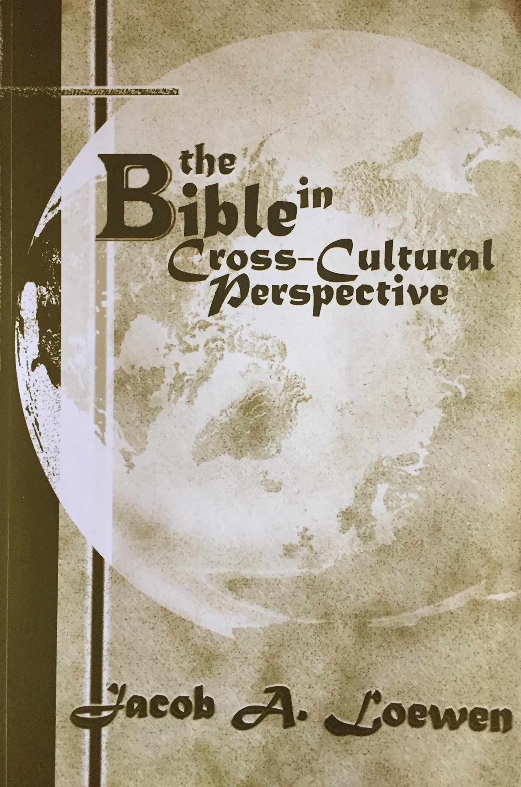 Bible in Cross-Cultural Perspective