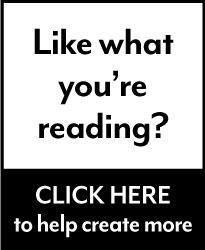 Like what you're reading? Click here to help create more