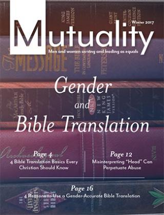 Cover of Winter 2017 Mutuality magazine titled Gender and Bible Translation