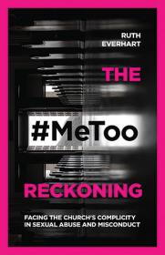 Cover of The #MeToo Reckoning