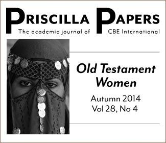Priscilla Papers Autumn 2014 Volume 28 Number 4