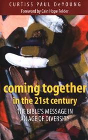 Cover of Coming Together in the 21st Century