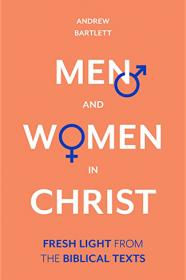 Cover image of Men and Women in Christ By Andrew Bartlett