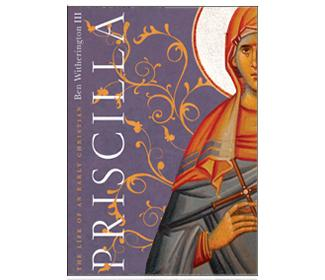 Cover of Priscilla: The Life of an Early Christian.