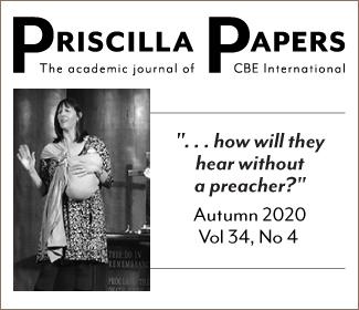 How will they hear without a preacher? Priscilla Papers Autumn 2020
