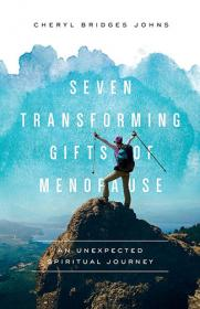 Cover of Seven Transforming Gifts of Menopause