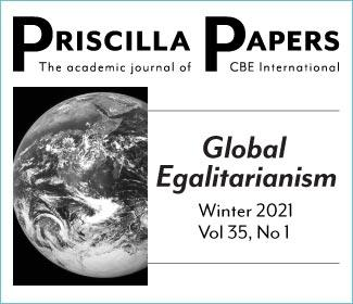 Global Egalitarianism Priscilla Papers Winter 2021