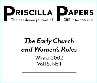 Priscilla Papers Winter 2002 Volume 16 Issue 1