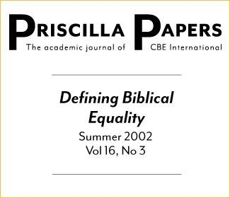 Priscilla Papers Summer 2002 Volume 16 Issue 3