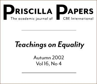 Priscilla Papers Autumn 2002 Volume 16 Issue 4