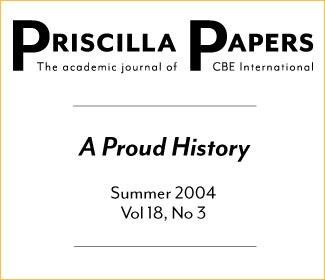 Priscilla Papers Summer 2004 Volume 18 Issue 3