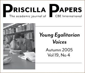 Priscilla Papers Autumn 2005 Volume 19 Issue 4