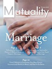 Cover of Autumn 2017 Mutuality magazine titled Marriage