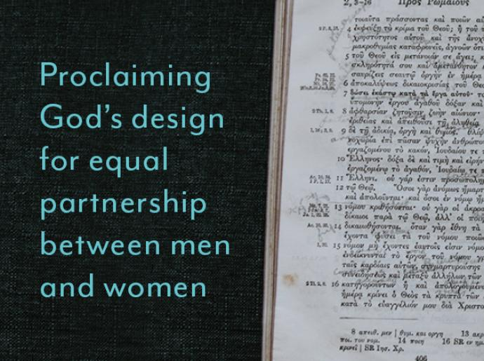 "Image of bible with text that reads, ""Proclaiming God's design for equal partnership between men and women""."