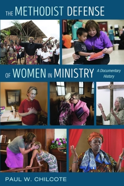 Cover Image for The Methodist Defense of Women in Ministry